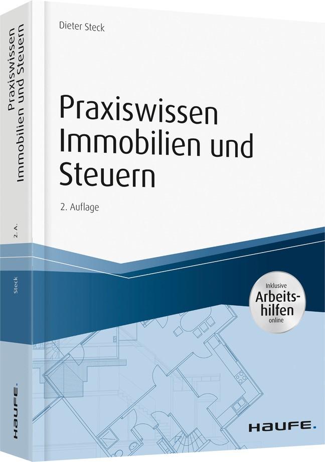 Praxiswissen Immobilien und Steuern - inkl. Arbeitshilfen online | Steck | 2. Auflage, 2019 | Buch (Cover)