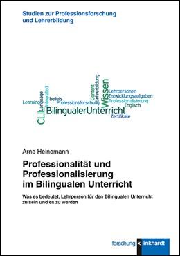 Abbildung von Heinemann | Professionalität und Professionalisierung im Bilingualen Unterricht | 1. Auflage | 2018 | beck-shop.de