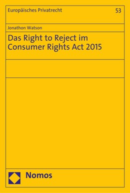 Abbildung von Watson | Das Right to Reject im Consumer Rights Act 2015 | 1. Auflage | 2018 | 53 | beck-shop.de