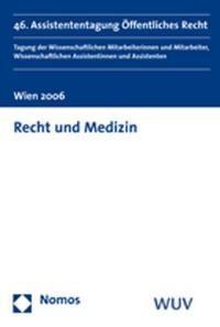 Recht und Medizin | Dujmovits / Eberhard / Eisenberger / Ennöckl / Lachmayer / Stöger, 2006 | Buch (Cover)