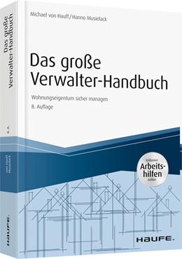 Abbildung von Hauff / Musielack   Das große Verwalter-Handbuch - inkl. Arbeitshilfen online   8. Auflage   2020   beck-shop.de