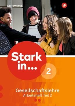 Abbildung von Stark in ... Gesellschaftslehre 2 Teil 2. Arbeitsheft | 1. Auflage | 2019 | beck-shop.de