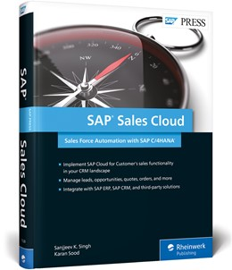 Abbildung von Singh / Sood | SAP Sales Cloud: Sales Force Automation with SAP C/4HANA | 1. Auflage | 2018 | beck-shop.de