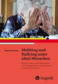 Mobbing und Bullying unter alten Menschen | Bonifas, 2018 | Buch (Cover)