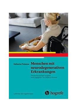 Abbildung von Preissner   Menschen mit neurodegenerativen Erkrankungen   1. Auflage   2018   beck-shop.de