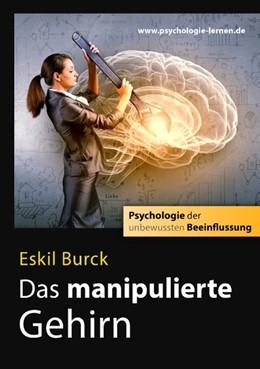 Abbildung von Burck   Das manipulierte Gehirn   2018