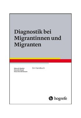 Abbildung von Maehler / Shajek | Diagnostik bei Migrantinnen und Migranten | 1. Auflage | 2018 | beck-shop.de