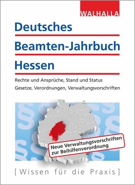 Deutsches Beamten-Jahrbuch Hessen - Jahresband 2018 | Walhalla Fachredaktion | 10. Auflage, 2018 | Buch (Cover)