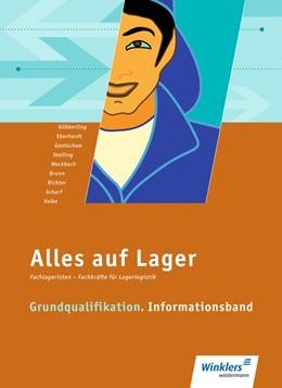 Abbildung von Adams / Fresenborg | Alles auf Lager. Grundqualifikation: Informationsband | 4. Auflage | 2018 | beck-shop.de