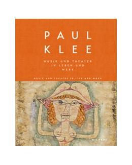 Abbildung von Hopfengart   Paul Klee. Musik und Theater in Leben und Werk   2018   Katalog zur Ausstellung in der...