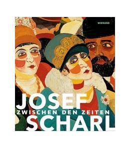 Abbildung von Schmidt / Müller | Josef Scharl. Zwischen den Zeiten | 2018 | Katalog zur Ausstellung in den...