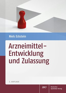 Abbildung von Eckstein | Arzneimittel - Entwicklung und Zulassung | 2. Auflage | 2018 | beck-shop.de