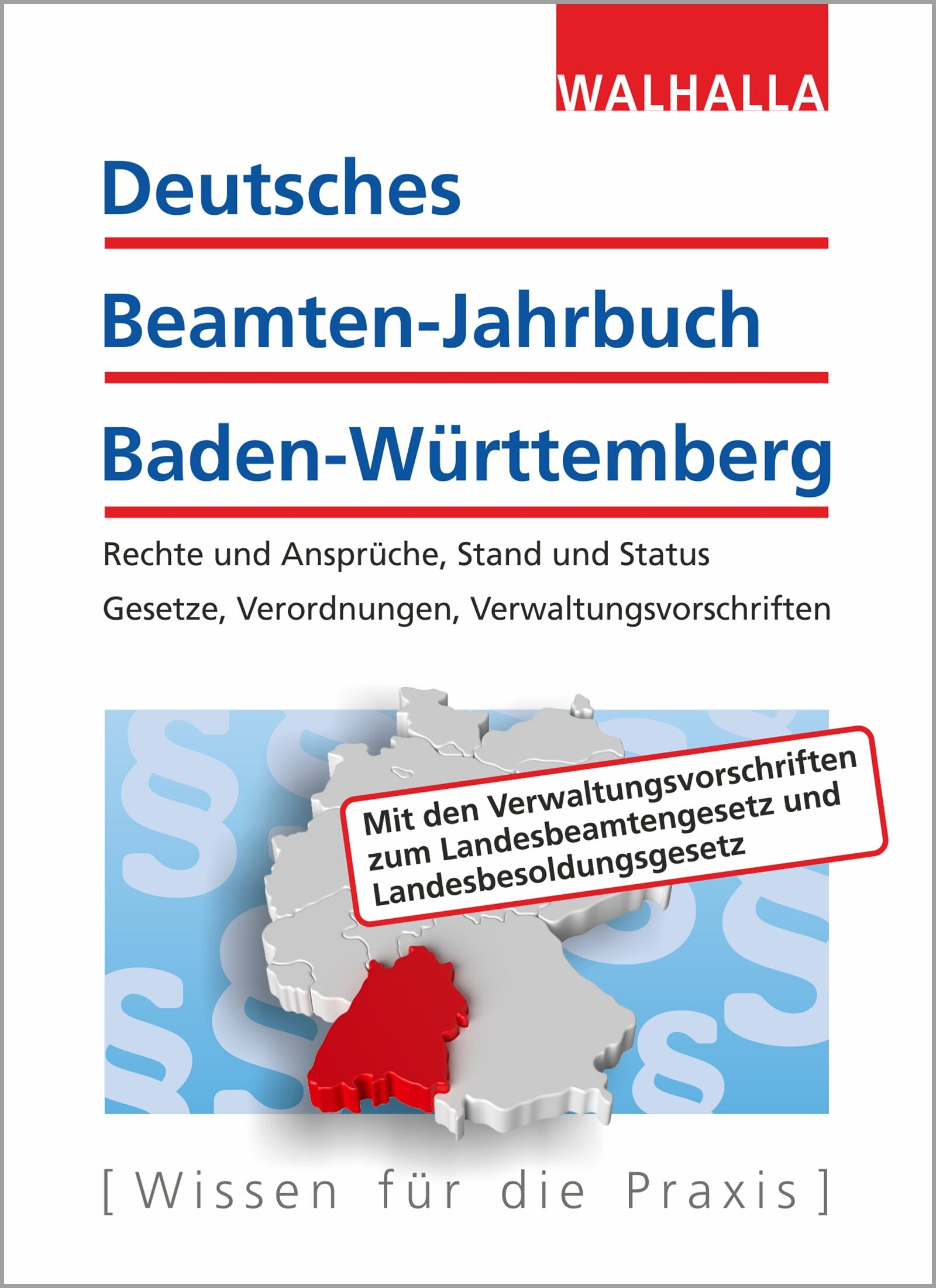 Deutsches Beamten-Jahrbuch Baden-Württemberg - Jahresband 2018 | Walhalla Fachredaktion (Hrsg.) | 9. Auflage, 2018 | Buch (Cover)
