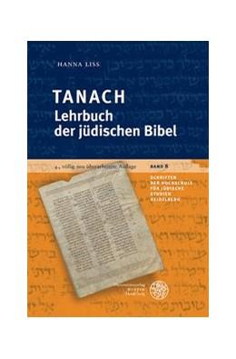 Abbildung von Liss | Tanach - Lehrbuch der jüdischen Bibel | 4., aktualisierte Auflage | 2019