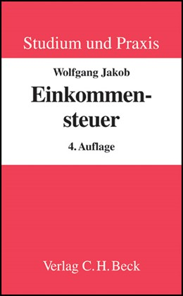 Abbildung von Jakob | Einkommensteuer | 4., völlig überarbeitete Auflage | 2008