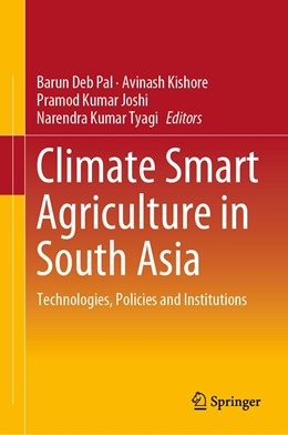 Abbildung von Pal / Kishore | Climate Smart Agriculture in South Asia: Technologies, Policies and Institutions | 1. Auflage | 2018 | beck-shop.de