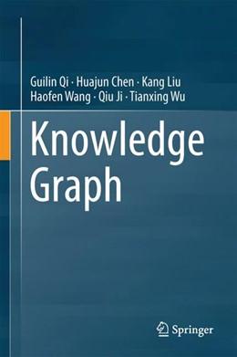 Abbildung von Qi / Chen | Knowledge Graph | 1. Auflage | 2021 | beck-shop.de