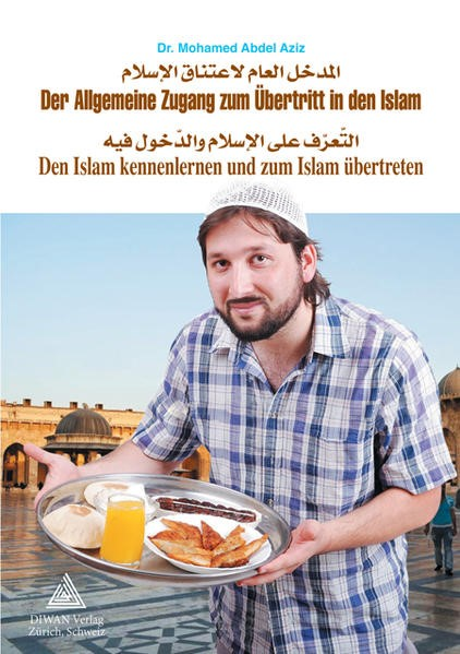 Der Allgemeine Zugang zum Übertritt in den Islam / Arabisch | Abdel Aziz, 2018 | Buch (Cover)