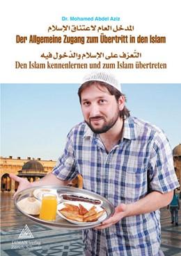 Abbildung von Abdel Aziz | Der Allgemeine Zugang zum Übertritt in den Islam / Arabisch | 2018 | Den Islam kennenlernen und zum...