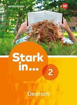 Abbildung von Stark in Deutsch 2. Schülerband   1. Auflage   2018   beck-shop.de