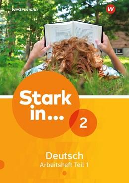 Abbildung von Stark in Deutsch 2. Arbeitsheft Teil 1 | 1. Auflage | 2018 | beck-shop.de