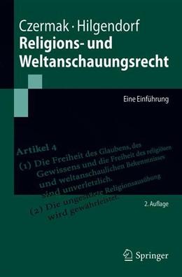 Abbildung von Czermak / Hilgendorf | Religions- und Weltanschauungsrecht | 2. Auflage | 2018 | beck-shop.de