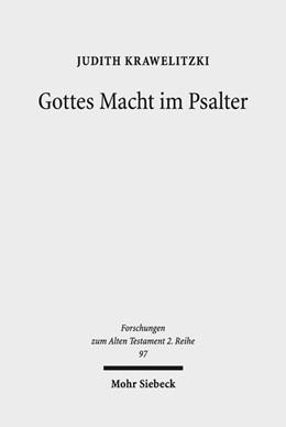 Abbildung von Krawelitzki | Gottes Macht im Psalter | 1. Auflage | 2017 | beck-shop.de