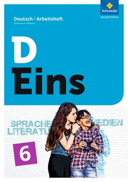 Abbildung von D Eins - Deutsch 6: Arbeitsheft. Gymnasium. Bayern   1. Auflage   2018   beck-shop.de