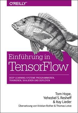 Abbildung von Hope / Resheff / Lieder   Einführung in TensorFlow   2018   Deep-Learning-Systeme programm...