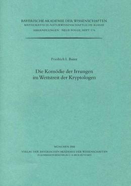 Abbildung von Bauer, Friedrich L. | Die Komödie der Irrungen im Wettstreit der Kryptologen | 2008 | Heft 176
