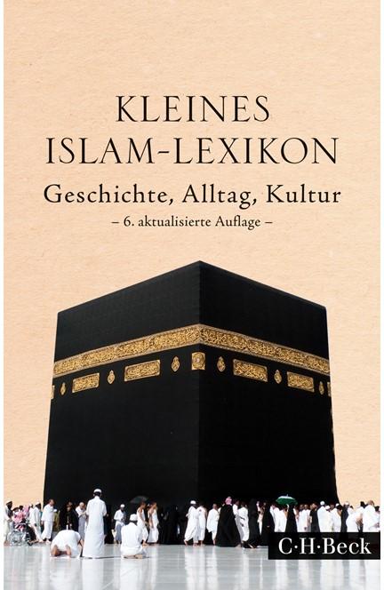 Cover: , Kleines Islam-Lexikon