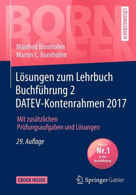Lösungen zum Lehrbuch Buchführung 2 DATEV-Kontenrahmen 2017 | Bornhofen | 29., überarbeitete Aufl. 2018, 2018 | Buch (Cover)