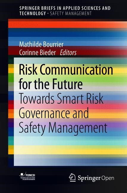 Risk Communication for the Future | Bourrier / Bieder | 2018, 2017 | Buch (Cover)