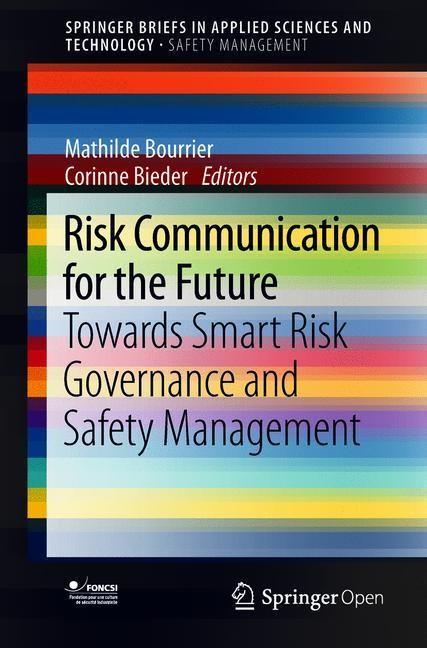 Abbildung von Bourrier / Bieder | Risk Communication for the Future | 2018 | 2018