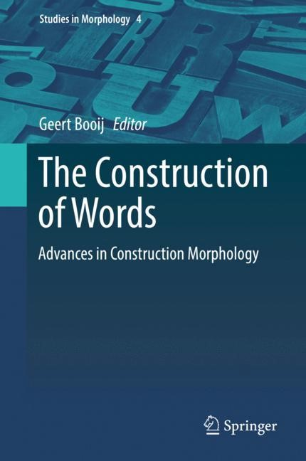 The Construction of Words   Booij, 2017   Buch (Cover)