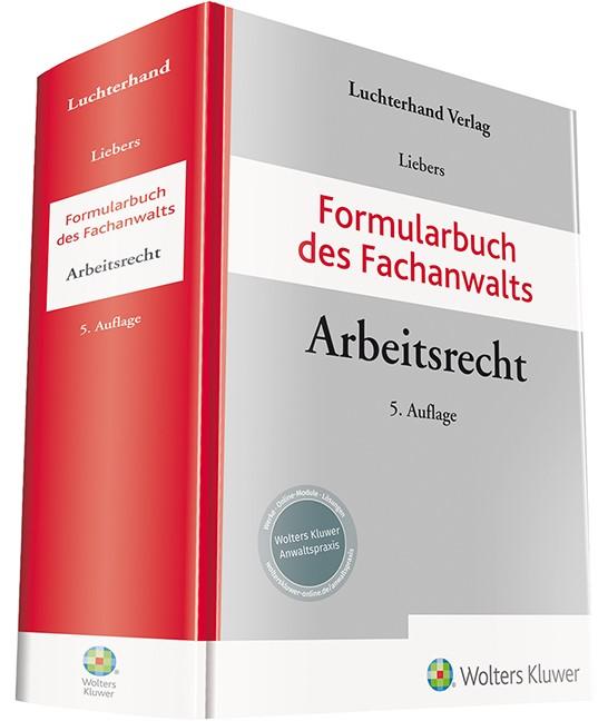 Formularbuch des Fachanwalts Arbeitsrecht | Liebers (Hrsg.) | 5. Auflage, 2019 | Buch (Cover)
