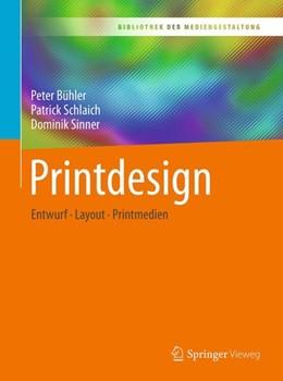 Abbildung von Bühler / Schlaich / Sinner | Printdesign | 1. Aufl. 2018 | 2018 | Entwurf - Layout - Printmedien