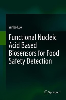 Abbildung von Luo | Functional Nucleic Acid Based Biosensors for Food Safety Detection | 1. Auflage | 2018 | beck-shop.de