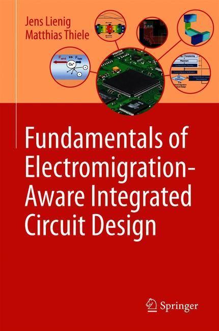 Abbildung von Lienig / Thiele   Fundamentals of Electromigration-Aware Integrated Circuit Design   1st ed. 2018   2018