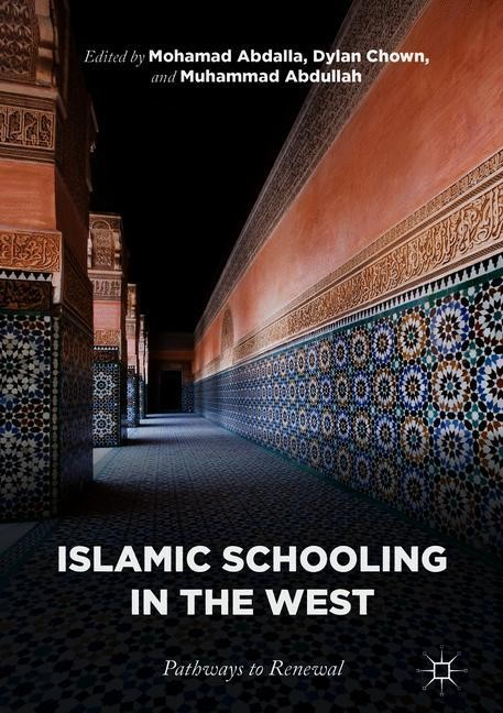 Islamic Schooling in the West | Abdalla / Chown / Abdullah | 2018, 2017 | Buch (Cover)