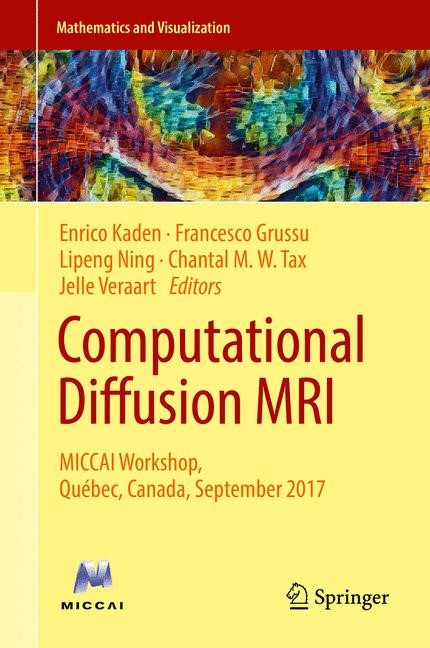 Computational Diffusion MRI | Kaden / Grussu / Ning / Tax / Veraart, 2018 | Buch (Cover)