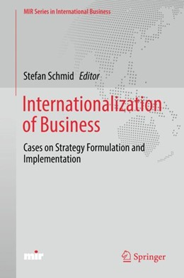 Abbildung von Schmid | Internationalization of Business | 2018 | 2018 | Cases on Strategy Formulation ...