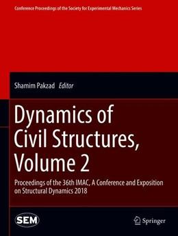Abbildung von Pakzad | Dynamics of Civil Structures, Volume 2 | 1. Auflage | 2018 | beck-shop.de