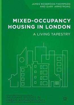 Abbildung von Rosbrook-Thompson / Armstrong | Mixed-Occupancy Housing in London | 1. Auflage | 2018 | beck-shop.de