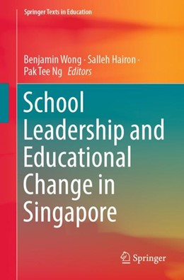 Abbildung von Wong / Hairon / Ng | School Leadership and Educational Change in Singapore | 2018 | 2019