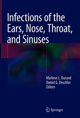 Abbildung von Durand / Deschler | Infections of the Ears, Nose, Throat, and Sinuses | 1. Auflage | 2018 | beck-shop.de