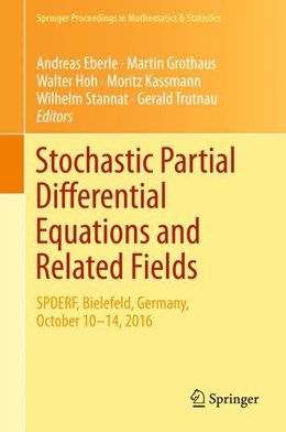 Abbildung von Eberle / Grothaus   Stochastic Partial Differential Equations and Related Fields   1. Auflage   2018   beck-shop.de