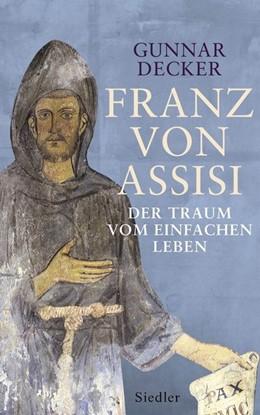 Abbildung von Decker | Franz von Assisi | 1. Auflage | 2016 | beck-shop.de