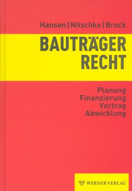 Abbildung von Hansen / Nitschke / Brock | Bauträgerrecht | 2006 | Planung - Finanzierung - Vertr...