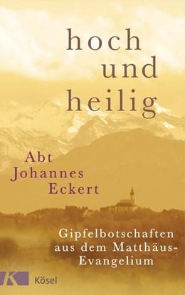 Abbildung von Eckert | hoch und heilig | 1. Auflage | 2016 | beck-shop.de